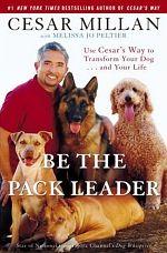 """""""Be the Pack Leader"""" von Cesar Millan"""