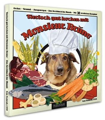 Buchcover Tierisch gut kochen mit Monsieur Brúno
